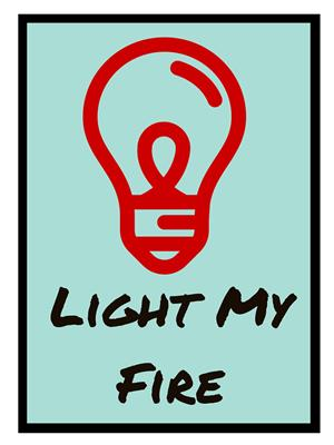Shoping Inc POS1019 Light My Fire Laminated Framed Poster